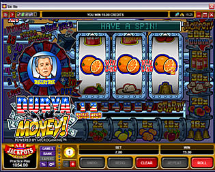 You will have loads of laughs and fun playing this traditional style pub fruit slot machine.  During the play Bush will pop in and spit out a few of the dumbest things President George W. Bush has ever said